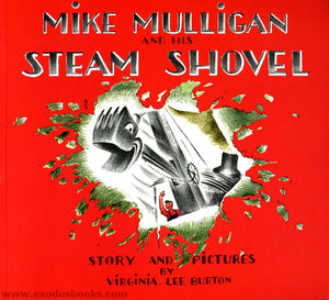 Mike Mulligan and the Steam Shovel (Used) - Little Green Schoolhouse Books