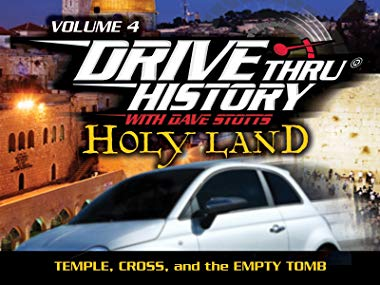 Drive Thru History with Dave Stotts - Holy Land Jerusalem to Calvary (Temple, Cross, and the Empty Tomb) (New) - Little Green Schoolhouse Books