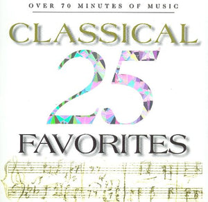 25 Classical Favorites- CD- MFW (Used -Like New) - Little Green Schoolhouse Books