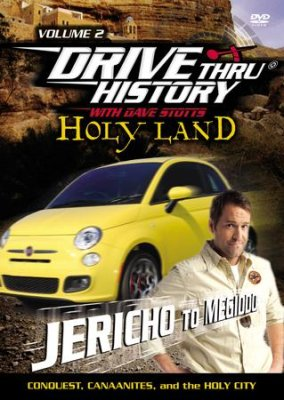 Drive Thru History with Dave Stotts - Holy Land Jericho to Megiddo (Conquest, Canaanites, and the Holy City) (New) - Little Green Schoolhouse Books