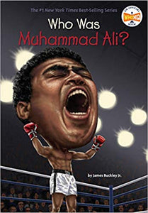 Who Was Muhammad Ali By James Buckley Jr. - Little Green Schoolhouse Books