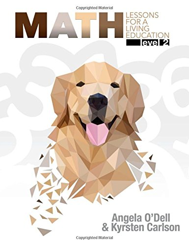 Math: Lessons for a Living Education: Level 2 (New) - Little Green Schoolhouse Books