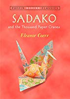 Sadako and the Thousand Paper Cranes By Eleanor Coerr (Used) - Little Green Schoolhouse Books