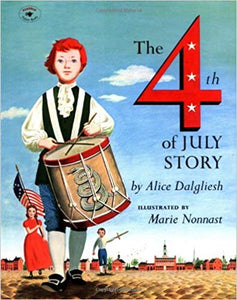 The 4th of July Story-by Alice Dalgliesh (used) - Little Green Schoolhouse Books