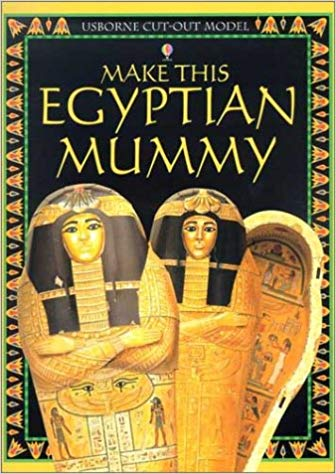 Make this Egyptian Mummy Usborne (Used - Like New) - Little Green Schoolhouse Books