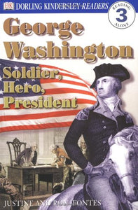 George Washington: Soldier, Hero, President (Used) - Little Green Schoolhouse Books