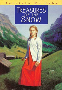 Treasures of the Snow By Patricia St. John (New) - Little Green Schoolhouse Books