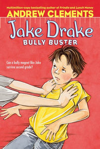 Jake Drake, Bully Buster by Andrew Clements (Used) - Little Green Schoolhouse Books