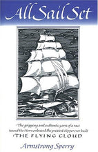 Load image into Gallery viewer, All Sail Set By Armstrong Sperry (Used-Good) - Little Green Schoolhouse Books