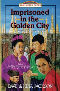 Imprisoned in the Golden City by Dave and Neta Jackson (Used) - Little Green Schoolhouse Books