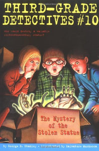 The Mystery of the Stolen Statue (Third-Grade Detectives, Book #10) - George E. Stanley - (Used) - Little Green Schoolhouse Books