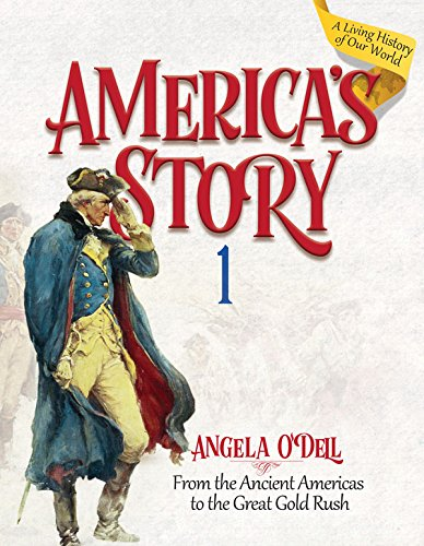 America's Story: From the Ancient Americas to the Great Gold Rush: Volume 1 (Used- Like New) - Little Green Schoolhouse Books