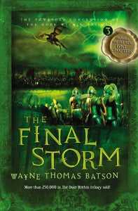 The Final Storm (Door Within Trilogy, Book 3) - Wayne Thomas Batson (New) - Little Green Schoolhouse Books