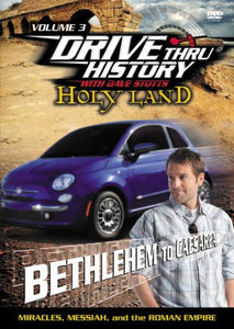 Drive Thru History with Dave Stotts - Holy Land Bethlehem to Caesarea (Miracles, Messiah, and the Roman Empire ) (New) - Little Green Schoolhouse Books