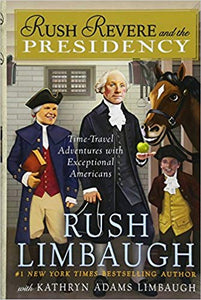 Rush Revere and the Presidency By Rush Limbaugh -Audio Book (New) - Little Green Schoolhouse Books