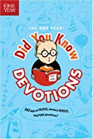 The One YearDid you Know Devotions (Used) - Little Green Schoolhouse Books