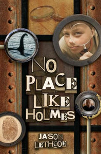 No Place Like Holmes (No Place Like Holmes Volume 1) - Jason Lethcoe (Used) - Little Green Schoolhouse Books