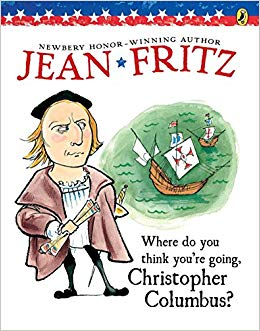 Where Do You Think You're Going, Christopher Columbus? - by Jean Fritz (Used) - Little Green Schoolhouse Books