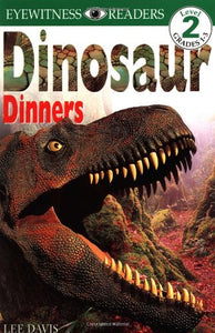 Dinosaur Dinners - Eyewitness Reader Level 2 (Used-Worn/acceptable) - Little Green Schoolhouse Books