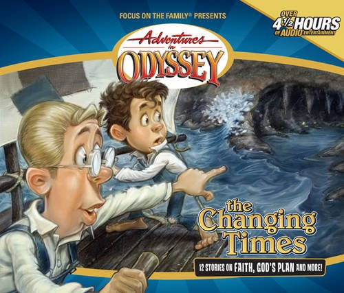 Adventures in Odyssey: Volume 22: The Changing Times (New) - Little Green Schoolhouse Books
