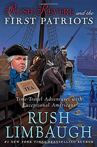 Rush Revere and the First Patriots By Rush Limbaugh - Audio Book (New) - Little Green Schoolhouse Books