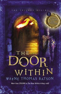 The Door Within (Door Within Trilogy, Book 1) - Wayne Thomas Batson (Used) - Little Green Schoolhouse Books