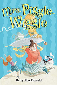 Mrs. Piggle-Wiggle By Betty MacDonald (Used) - Little Green Schoolhouse Books