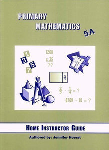 Singapore Math: Primary Mathematics U.S. Edition Home Instructor Guide 5A (2004 edition) (Used-like new) - Little Green Schoolhouse Books