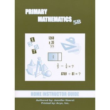 Singapore Math: Primary Mathematics U.S. Edition Home Instructor Guide 5B (2004 edition) (Used-Good) - Little Green Schoolhouse Books