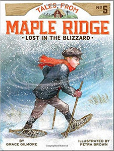 Tales from Maple Ridge #5 - Lost in the Blizzard By Grace Gilmore (Used) - Little Green Schoolhouse Books