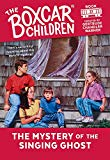 The Mystery of the Singing Ghost (The Boxcar Children book 31) (Used) - Little Green Schoolhouse Books