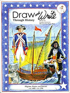 Draw and Write Through History (Used - Like New) - Little Green Schoolhouse Books