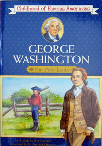 George Washington: Our First Leader (Childhood of Famous Americans) Used-Good - Little Green Schoolhouse Books