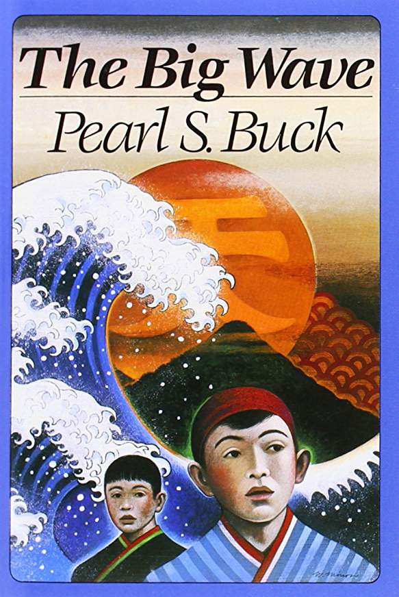 The Big Wave By Pearl S. Buck (Used-Good) - Little Green Schoolhouse Books