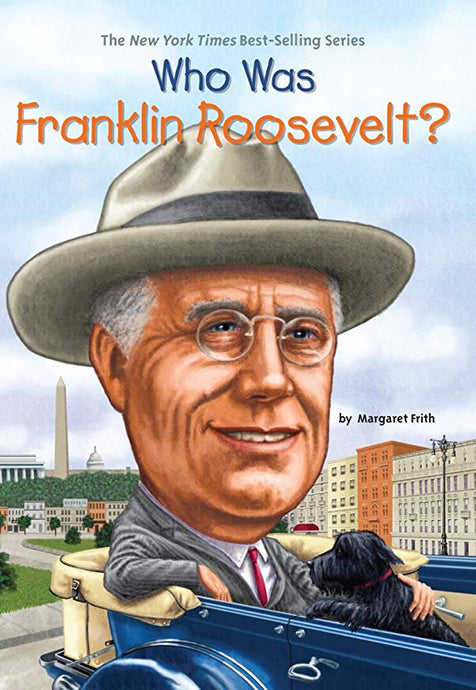 Who was Franklin Roosevelt By Margaret Frith - Little Green Schoolhouse Books
