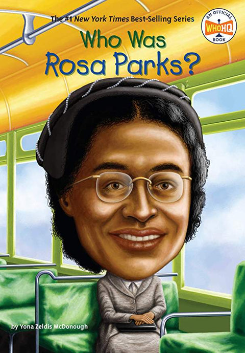 Who Was Rosa Parks By Yona Zeldis McDonough - Little Green Schoolhouse Books