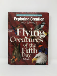 Exploring Creation with Zoology 1, Flying Creatures of the Fifth Day - Young Explorer Series (Used-Good) - Little Green Schoolhouse Books