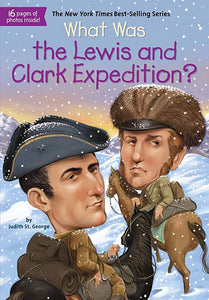 What Was the Lewis and Clark Expedition By Judith St. George (New) - Little Green Schoolhouse Books