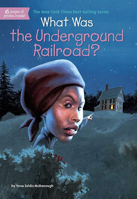 What Was the Underground Railroad By Yona Zeldis McDonough (New) - Little Green Schoolhouse Books