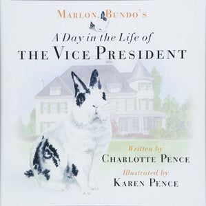 A Day in the Life of The Vice President by Charlotte Pence (New) - Little Green Schoolhouse Books