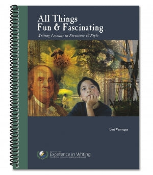 All Things Fun & Fascinating - Writing Lessons in Structure and Style - IEW - (Used) - Little Green Schoolhouse Books