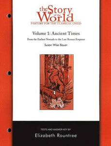 The Story of the World Volume 1:  Ancient Times -Test Book - (Used) - Little Green Schoolhouse Books