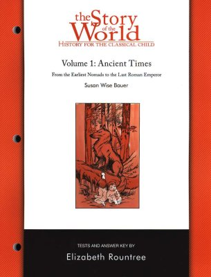 The Story of the World Volume 1:  Ancient Times -Test Book - (Used)