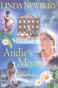 Andie's Moon by Linda Newbery - Historical House (Used-Like New) - Little Green Schoolhouse Books