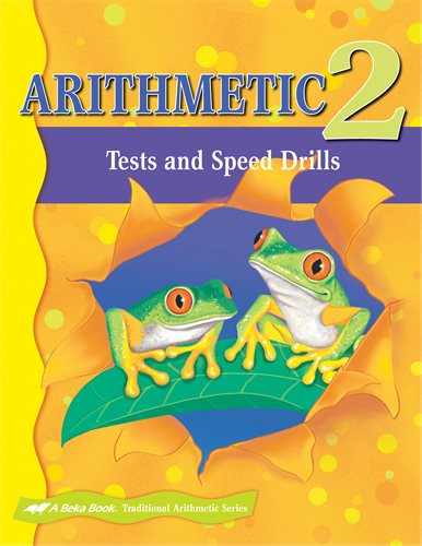 Arithmetic 2 Tests and Speed Drills -A Beka (previous edition) (Used-Good) - Little Green Schoolhouse Books