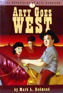 Arty Goes West by Mark L. Redmond (Used-Good) - Little Green Schoolhouse Books