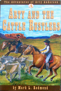 Arty and the Cattle Rustlers by Mark L. Redmond (Used-Good) - Little Green Schoolhouse Books