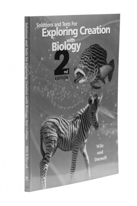 Solutions and Tests for Exploring Creation with Biology 2nd Edition (Used- Good) - Little Green Schoolhouse Books