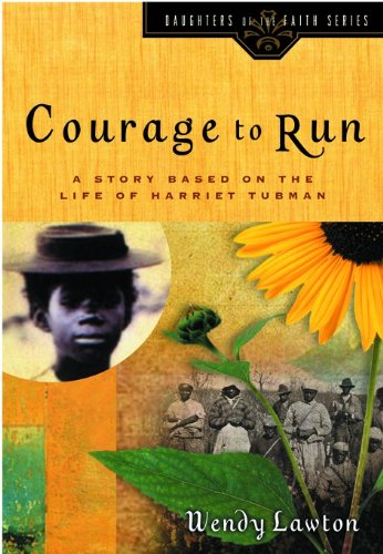Courage to Run by Wendy Lawton (Used - Like New)