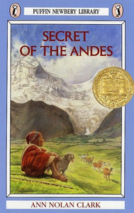 Secret of the Andes by Ann Nolan Clark (Used) - Little Green Schoolhouse Books